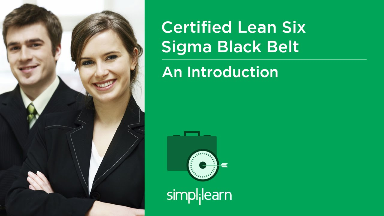 About Lssbb Lean Six Sigma Black Belt Course Youtube