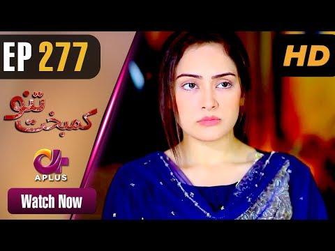 Kambakht Tanno - Episode 277 - Aplus Dramas