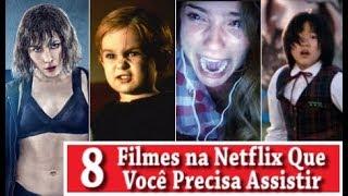 8 FILMES NA NETFLIX QUE VOCÊ PRECISA ASSISTIR