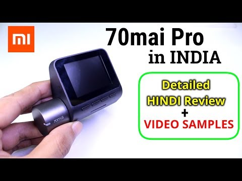Xiaomi 70mai Pro INDIA | Best Dash Cam For Car 2019