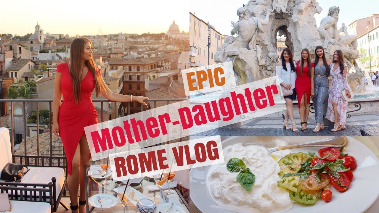 Rome The Eternal City Mother Daughter Rome Vlog