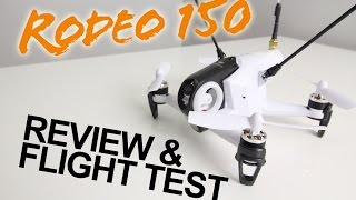 Rodeo 150 - FPV Racer Drone Review ( Courtesy of GearBest )