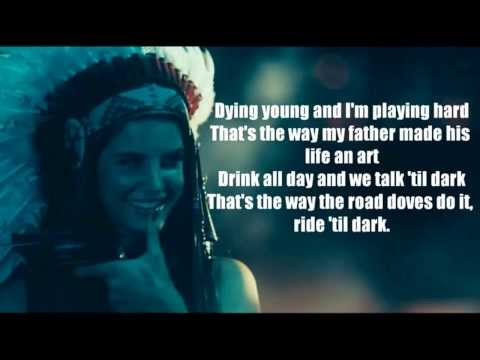 Lana Del Rey - Ride ( Full lyrics )