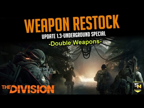 The Division: Weapon Restock Guide-Update 1.3 Special! New Vendor! New Blueprints! Great Rolls!