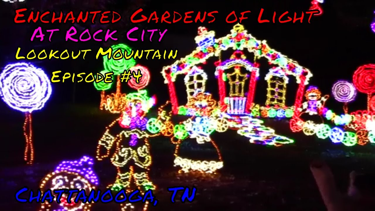 Enchanted Garden Of Lights At Lookout Mountain S Rock City Youtube