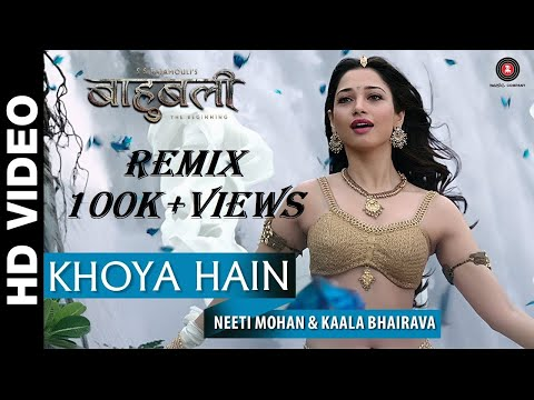 Khoya Hai (Bahubali) Song Exclusive Remix.||HS MUSIC MASALA||