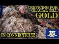 Crevicing Bedrock for Glacial Till Gold in Connecticut - Gold Panning Instructional Video