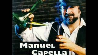 Manuel Capella - Por la unión y por la blanca