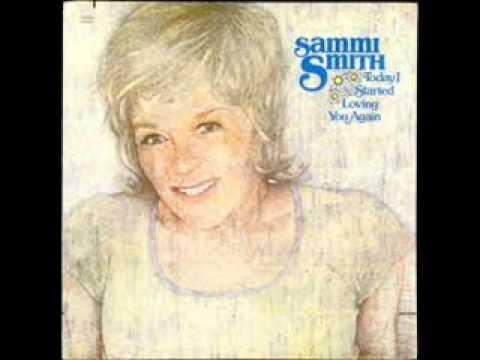 Sammi Smith-Today I Started Loving You Again