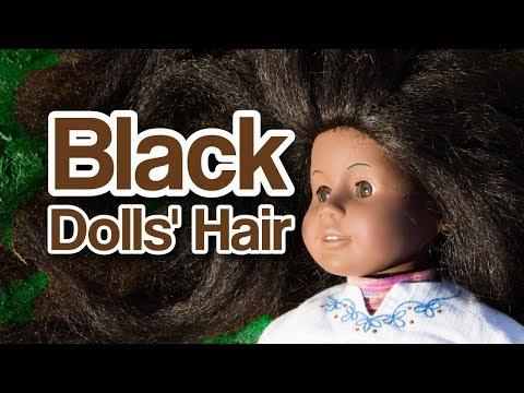 Why Black Dolls' Hair Is Important