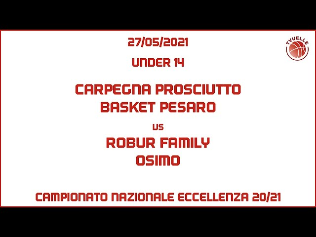 [u14] Carpegna Prosciutto Basket Pesaro - Robur Family Osimo: 164:20