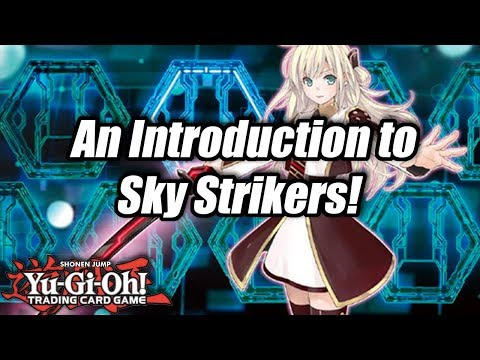 Yu-Gi-Oh! An Introduction to Sky Strikers!