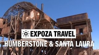 Humberstone & Santa Laura (Chile) Vacation Travel Video Guide