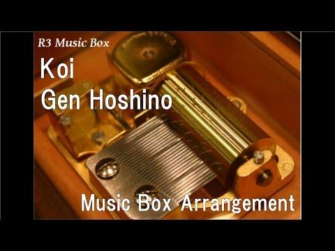 Koi/Gen Hoshino [Music Box]