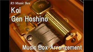 Gambar cover Koi/Gen Hoshino [Music Box]