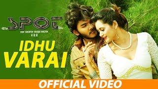 Idhu Varai Full Song | Spot Tamil Film | Mukesh | Vijai Shankar