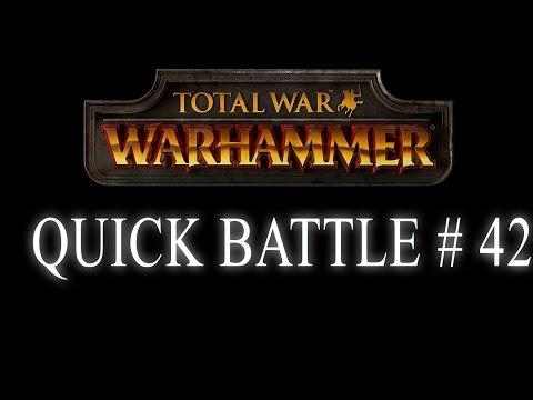 QUICK BATTLE - Total War: Warhammer #42 |