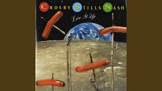 Provided to YouTube by Rhino Atlantic Live It Up · Crosby, Stills &...