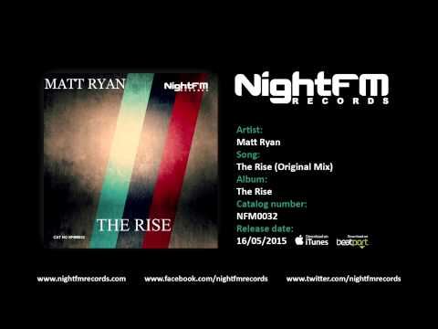 Matt Ryan - The Rise (Original Mix)
