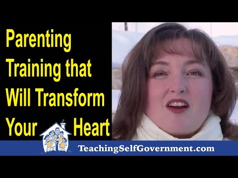 Parenting Training: Training that Will Transform Your Heart