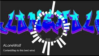 Rap contest!!-ThaWolf(Details in description)