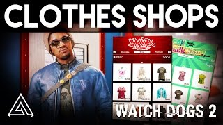 Watch Dogs 2 Customisation Clothes Stores