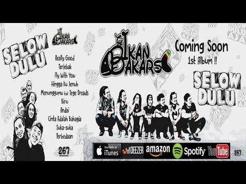 The Ikan Bakars - 1st Album