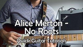 Baixar Alice Merton - No Roots (Quick Guitar Tutorial + Tabs)