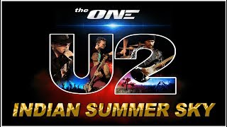 U2 INDIAN SUMMER SKY: live (The ONE) Rome 2018