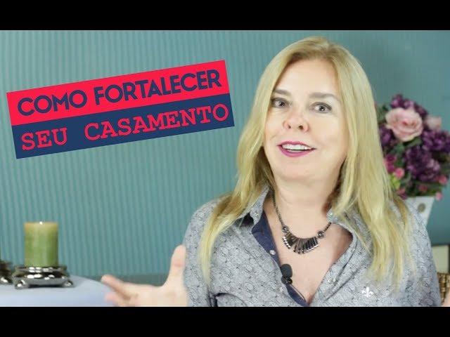 COMO FORTALECER SEU CASAMENTO