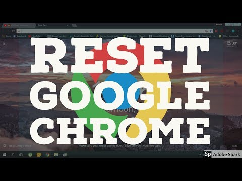 How To Reset Chrome ( 2019 )