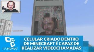 Celular criado dentro de Minecraft é capaz de realizar videochamadas