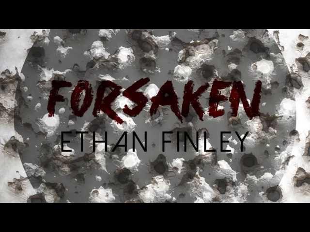 Ethan Finley - Forsaken (Official Lyric Video)