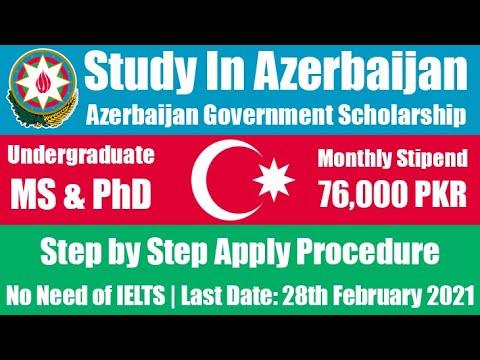 Azerbaijan Government Fully Funded Scholarship 2021 | Study In Azerbaijan |  BS MS & PhD Scholarship
