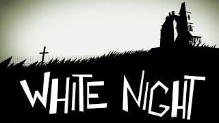 White Night Gameplay [PC HD] [60FPS]