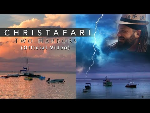 Christafari - Two Harbors (Official Music Video)