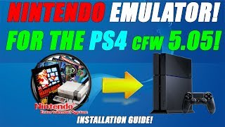 NINTENDO EMULATOR! FOR THE PS4 cfw 5.05! NES INSTALLATION GUIDE!
