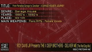Roy Davis Jr. Presents The II Deep Brothers - Deliver Me (The Red Dog Mix) (Freetown Inc. | 1993)