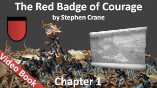 The Red Badge of Courage by Stephen Crane - Chapter 01