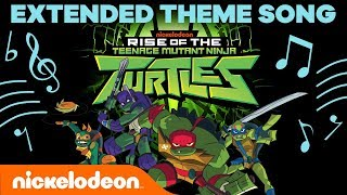 Rise of the Teenage Mutant Ninja Turtles EXTENDED THEME SONG 🐢 | #TurtlesTuesday
