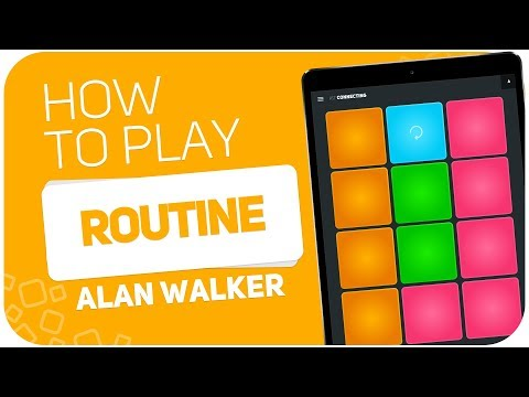 How to play: ROUTINE (Alan walker) - SUPER PADS - Kit Connecting
