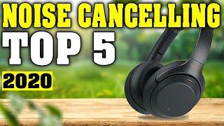 TOP 5: Best Noise Cancelling Headphones 2020