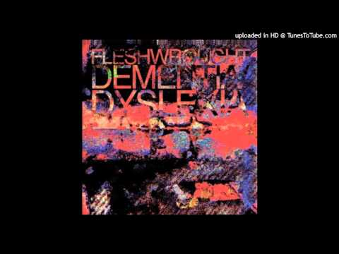 Fleshwrought - Final Nausea