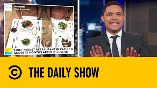 France's First Nudist Restaurant is Shutting Down | The Daily Show With Trevor Noah