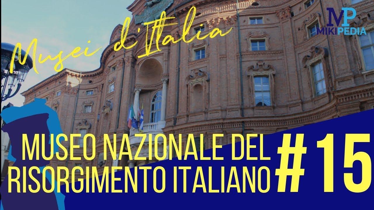 Museo Nazionale Del Risorgimento Italiano.Musei D Italia 15 Museo Nazionale Del Risorgimento Italiano