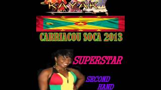 SUPERSTAR - SECOND HAND MAN - CARRIACOU SOCA 2013