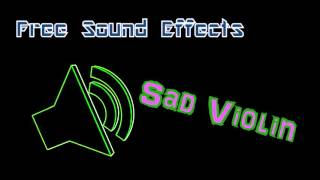 Sad Violin - Free Sound Effects