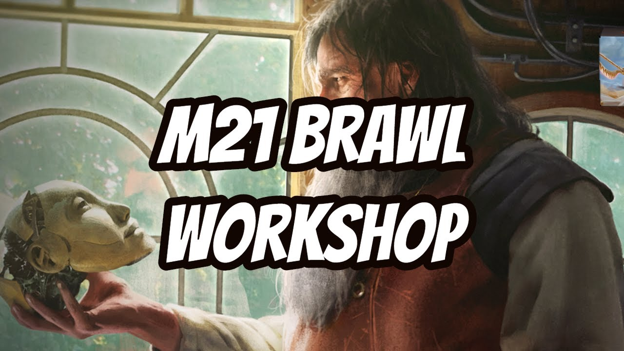 M21 Core 2021 Brawl Workshop? Yes Please - MTG Arena