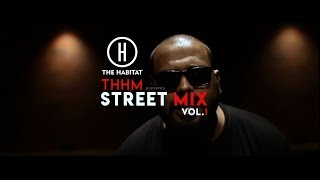 STREET MIX - The Hip Hop Movement - The Habitat | Rap Trap