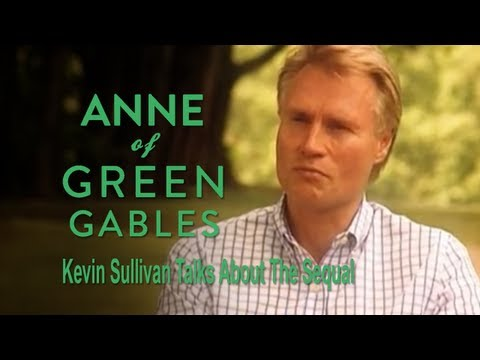 Kevin Sullivan Talks About Anne Of Green Gables: The Sequel